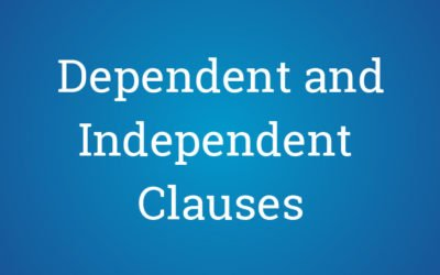 Easy tips for Identifying Dependent and Independent Clauses