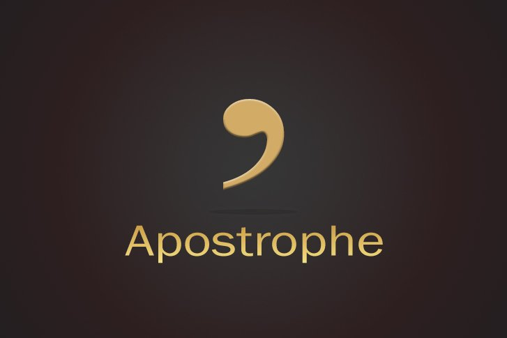 3 Apostrophe Rules to Add Sense to Your Writing