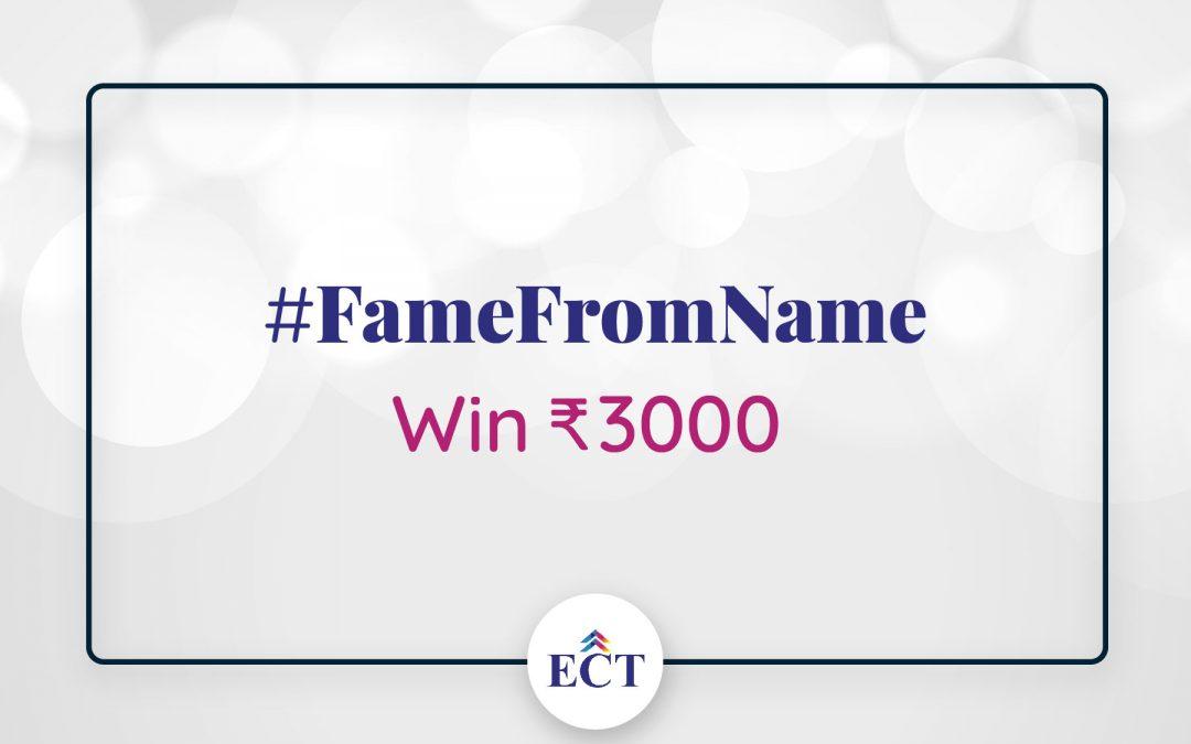 #FameFromName Contest – Participate & Win Solid Cash Prize