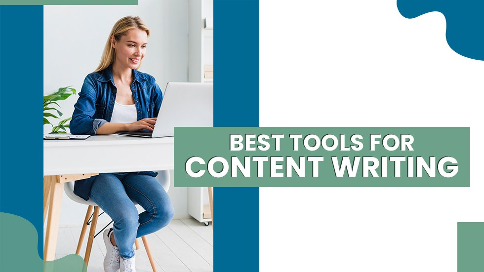 The Best Content Writing Tools