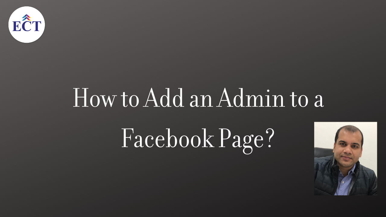 How to Add an Admin to a Facebook Page - ECT